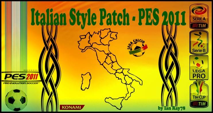 pes 2011 Italian Style Patch 2011 by Ian Ray78  v4.1 [update]