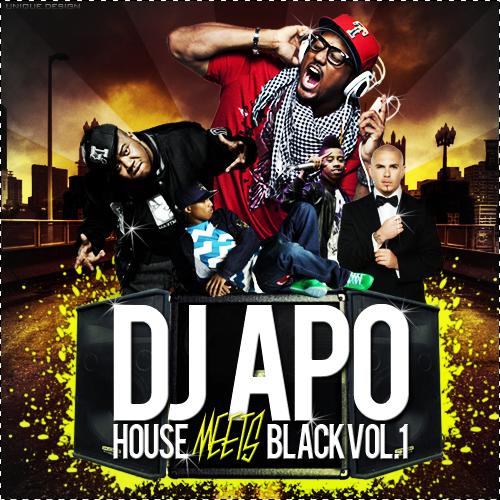 DJ APO - House Meets Black Vol. 1