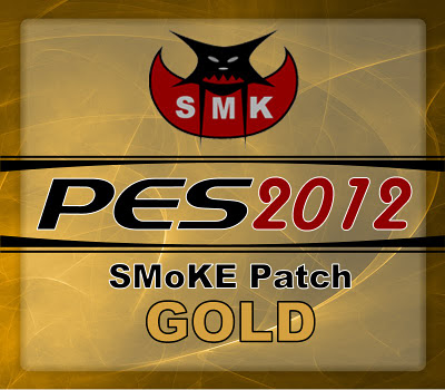 PES 2012 SMoKE Patch 4.5.1 GOLD by Dido SMoKE