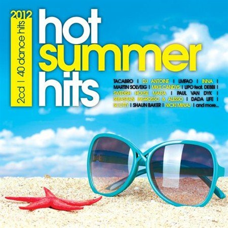 Hot Summer Hits 2012 (2012)