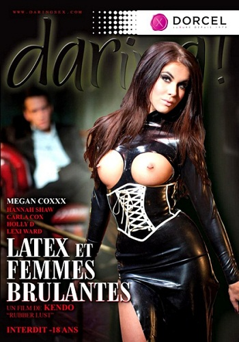Latex and women / Latex et femmes brulantes (2012) DVDRip